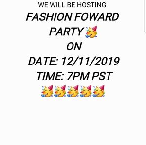 Hosting Fashion forward PARTY on 12/11 7pm